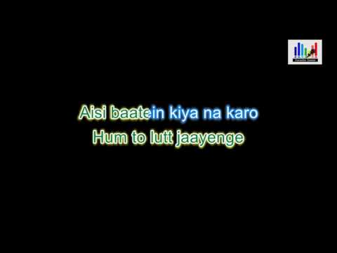 Aaj Jaane Ki Zid Na Karo Karaoke With Lyrics