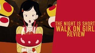 THE NIGHT IS SHORT, WALK ON GIRL – ANIME3