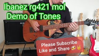 Ibanez rg421 mol Demo of Tones