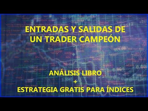 Entradas y salidas de un trader campeón - Análisis del libro + Estrategia gratuita