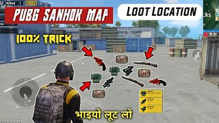 PUBG MOBILE BEST LOOT LOCATIONS Where To Find The Best loot On Sanhok Map !