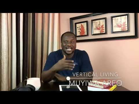 Vertical Living with Pastor Muyiwa Areo - Episode 2