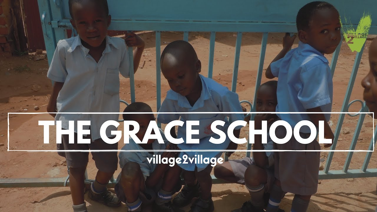 The Grace School | Uganda | Village2Village