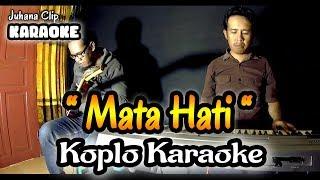 Download Mata Hati Karaoke Koplo Kendang Rampak