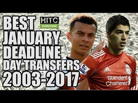 The Best January Deadline Day Signing From EVERY Season (2003-2017)