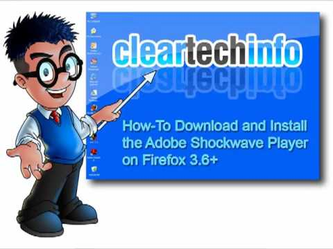 Firefox 3.6+, How-To Install Adobe Shockwave Player And Possible Install Problems