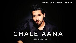 chale-aana---armaan-malik-instrumental-ringtone-music-ringtone-channel