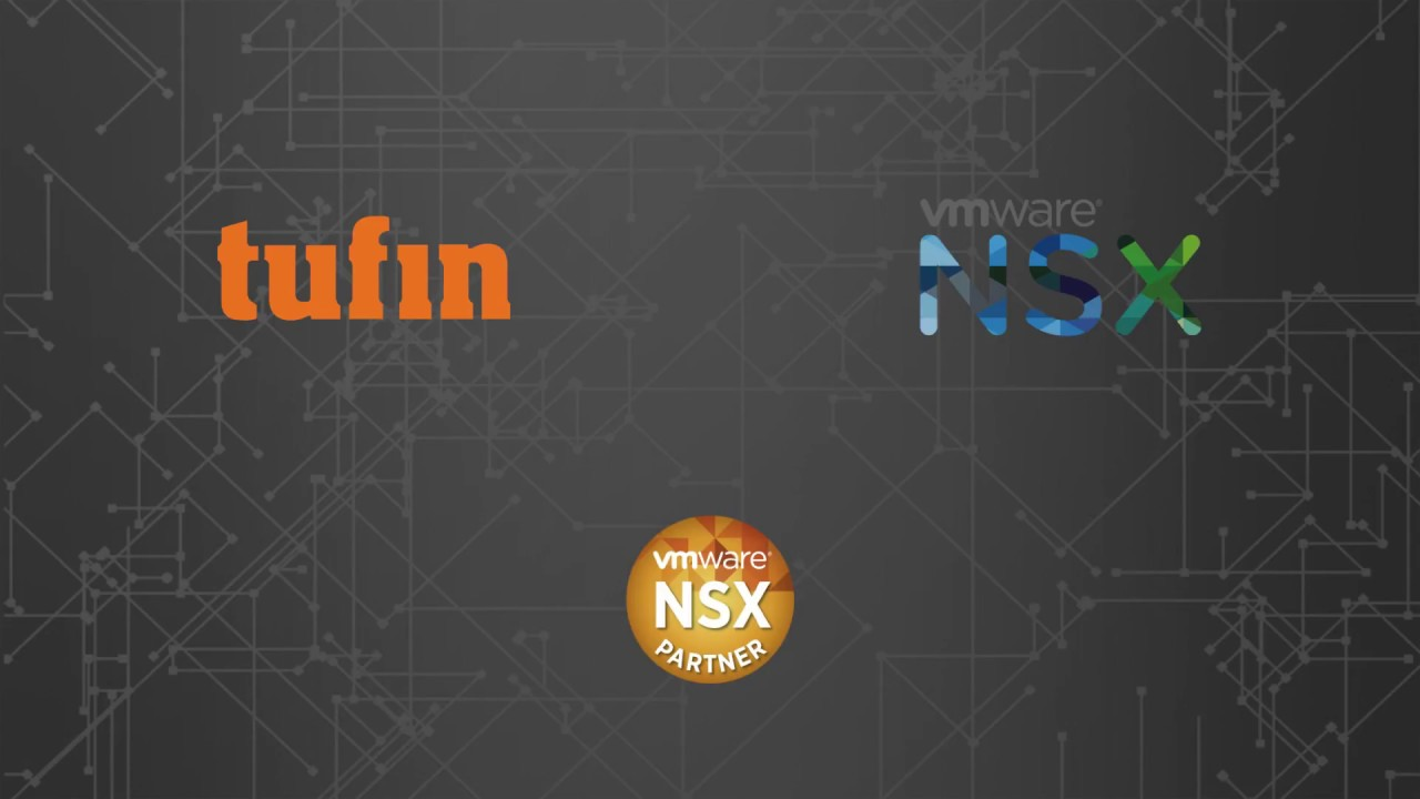 Tufin Orchestration Suite And Vmware Nsx Tufin