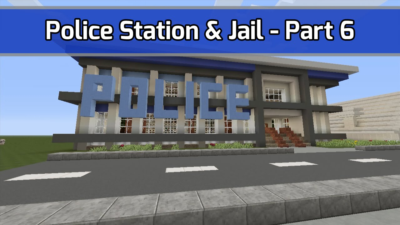 Let's Build a Police Station / Jail in Minecraft -- Part 6 of 6 -- (City  Texture Pack)