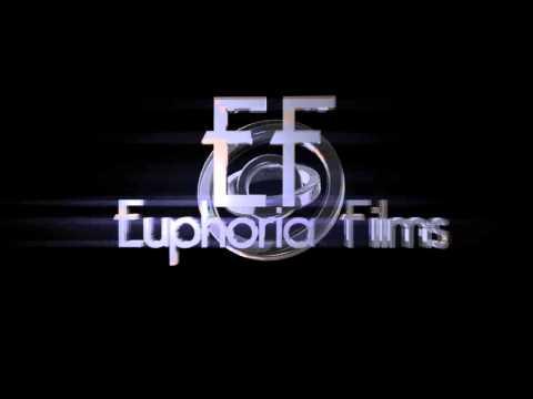 Euphoria Films Intro #1