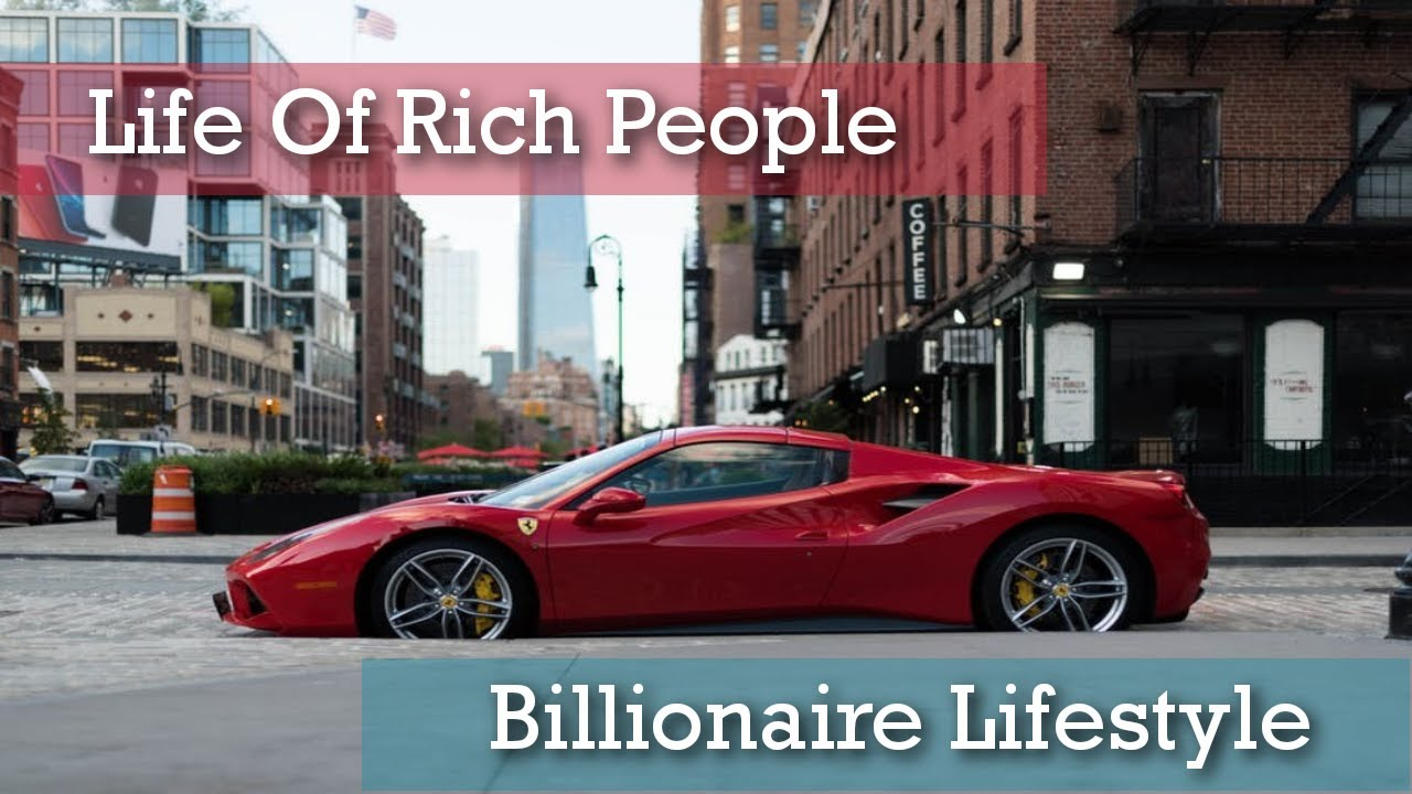 Billionaire Luxury Lifestyle  [Life Of Rich People] |Video 1|