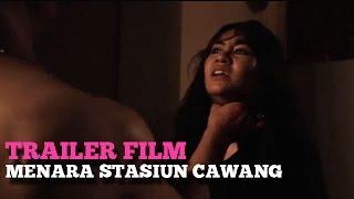 Trailer Film: Menara Stasiun Cawang -- Anisa Rahma, Ricky Cuaca
