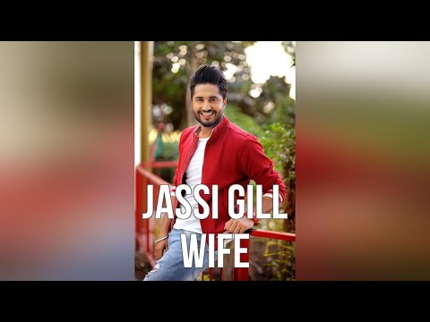 Jassi Gill Wife