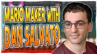 Making a Level with Dan Salvato! [Mario Maker 2]