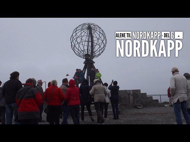 Alene til Nordkapp - del 6 - Nordkapp