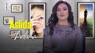Aslida - Andisha | Аслида - Андиша