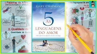 AS 5 LINGUAGENS DO AMOR | Gary Chapman | Resumo Animado