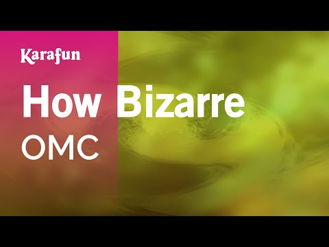 Karaoke How Bizarre - OMC *