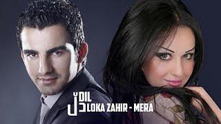 Mera Loka Zahir Dli by Halkawt Zaher میرا لۆكە زاهیر دڵ