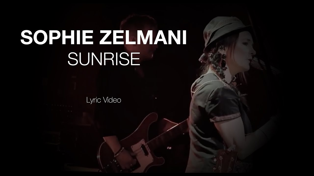 Sophie Zelmani -Sunrise (Official Lyric video)