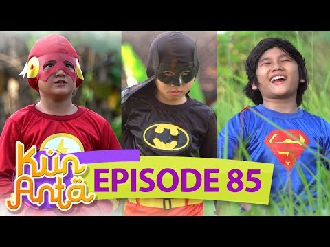 Lukman Jadi The Flash, Sobri Batman dan Indra Jadi Superman! Melawan Monster! - Kun Anta Eps 85