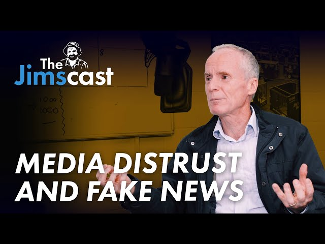 The JIMSCAST Jim Penman on media distrust and false information online - host Joel Kleber