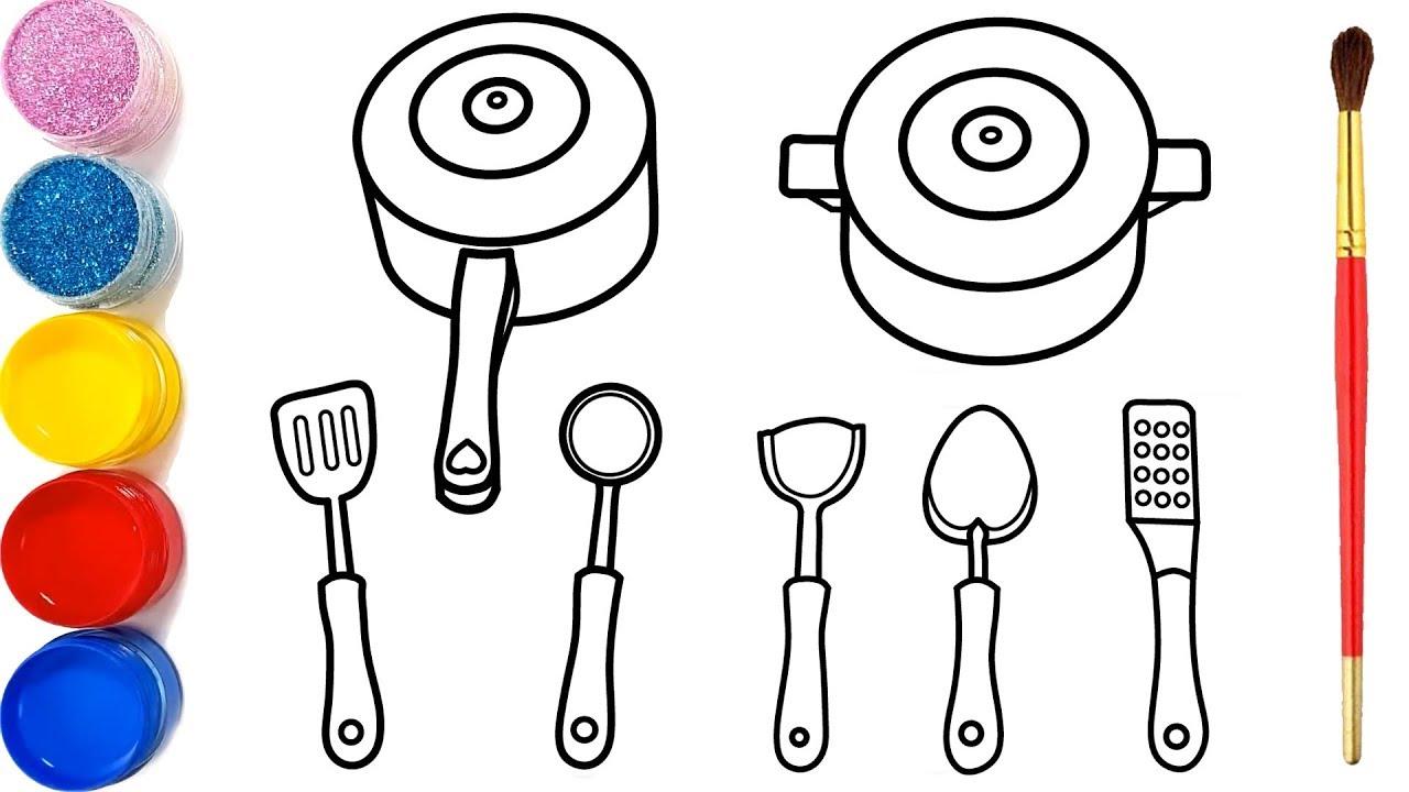 Vẽ đồ dùng nấu ăn và tô màu cho bé | Dạy bé vẽ | Dạy bé tô màu | Peralatan Masak Halaman Mewarnai