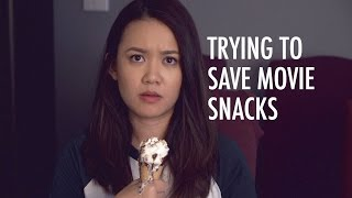 Trying To Save Movie Snacks