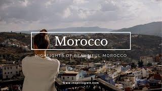 Inspiring Wit Morocco Highlights