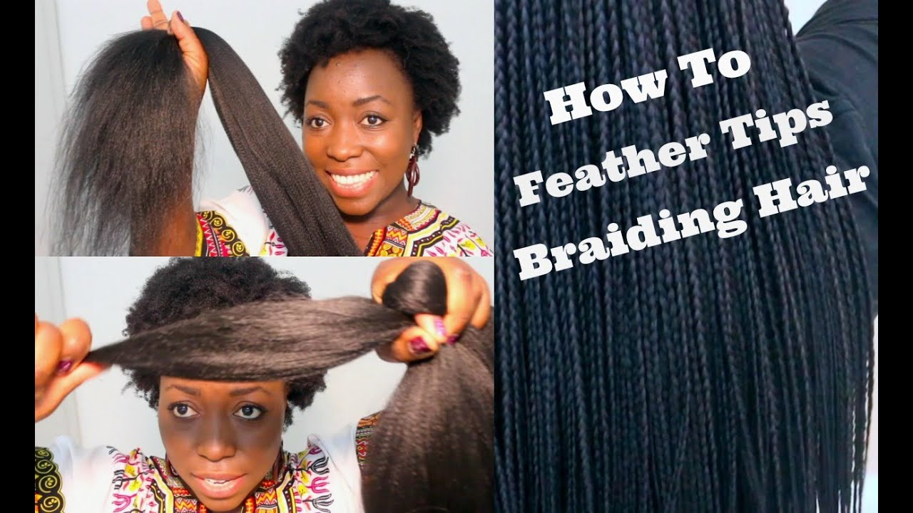 How To Feather Tips Of Kanekalon Braiding Hair Best Results Box Braids Twist Extensions You