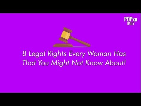 8 Legal Rights Every Woman Has That You Might Not Know About!