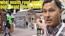 What Health Food Stores Don't Want You to Know