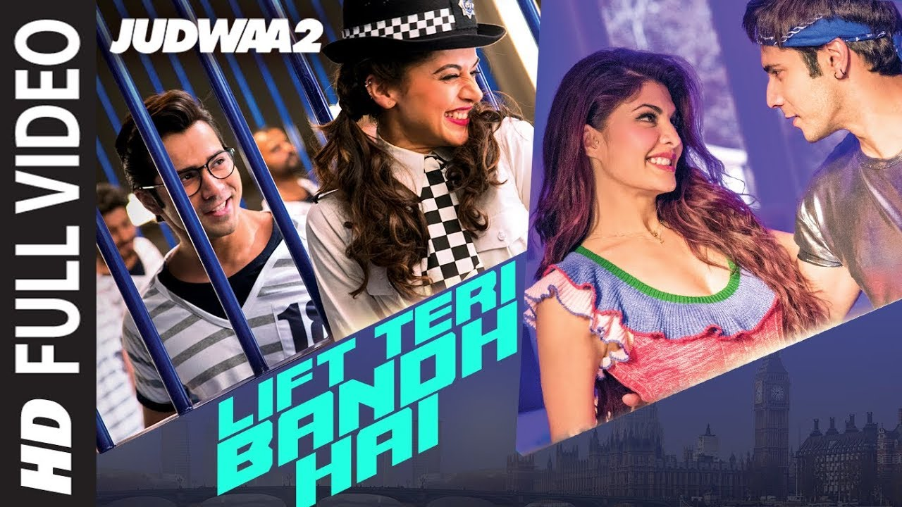 Lift Teri Bandh Hai Full Song | Judwaa 2 | Varun | Jacqueline | Taapsee | David Dhawan | Anu Malik #1