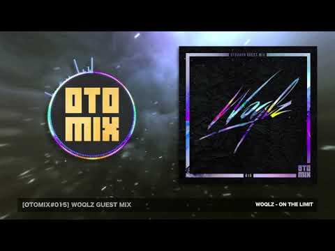[OTOMIX#015] Woqlz Guest Mix