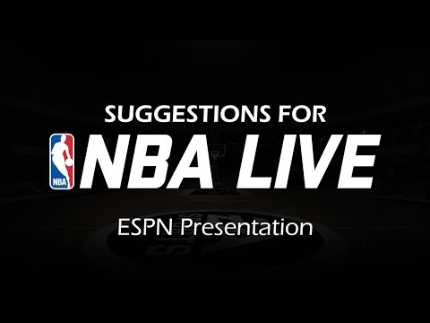 Suggestions for NBA Live: ESPN Presentation