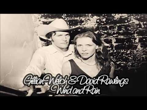 Gillian Welch & David Rawlings – Wind and Rain (Audio)