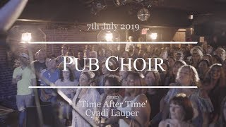 'Time After Time' (Cyndi Lauper) - Pub Choir in New York City