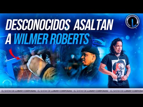 WILMER ROBERTS ASALTADO