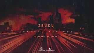 ZBUKU - Miasto Nie Śpi