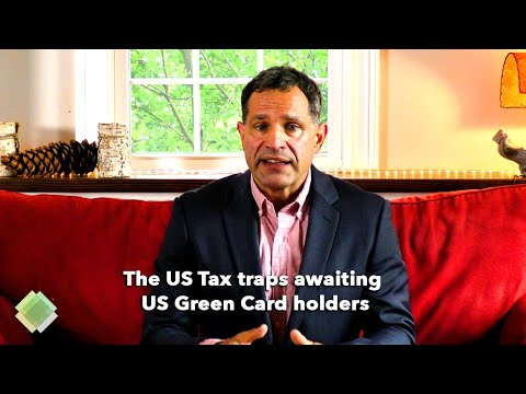 Warning To Green Card Holders/Permanent Residents - Top US Tax Questions Answered