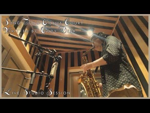 Ogawa Court - Cody Dear & Friends (Live Studio Snippet)