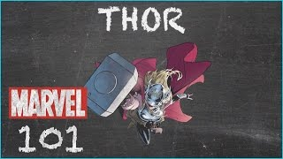 If She Be Worthy - Thor, Jane Foster - MARVEL 101