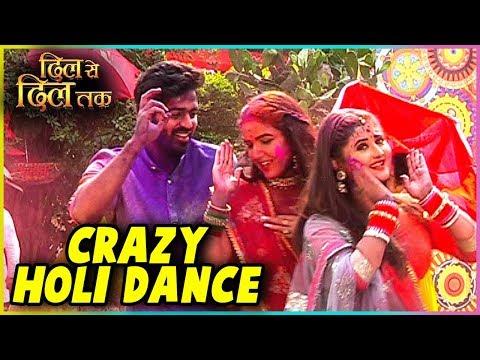 Parth, Teni & Shorvari's CRAZY HOLI DANCE | Dil Se DIl Tak