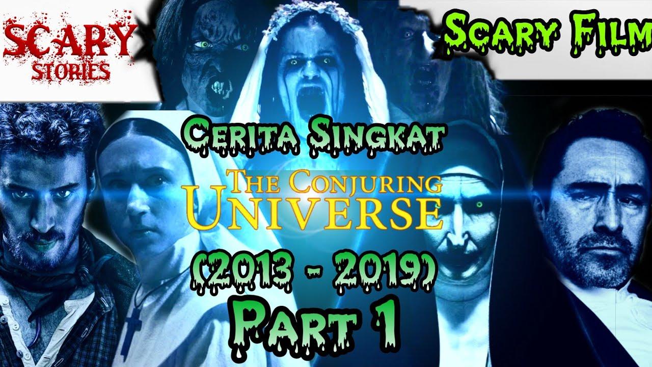 Download Cerita Singkat THE CONJURING UNIVERSE Part 1 (2013-2019)   #ScaryFilm