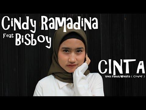 CINDY RAMADINA ~ CINTA feat Bisboy & Midorinur [ Cover song ]