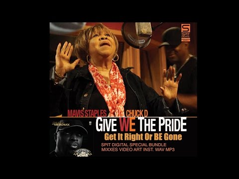 Chuck D - Give We The Pride ft. Mavis Staples (Official Video)