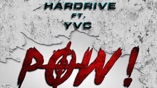 Hardrive x YVC - POW [High Jak Riddim] March 2016