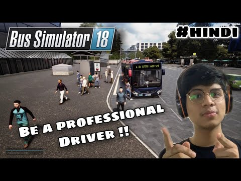 Bus Simulator 18 pc gameplay | Be a pro driver | Tutorial in Hindi | Pro player |