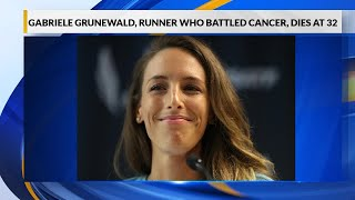 Gabriele Grunewald, runner with cancer who inspired many, dies at 32