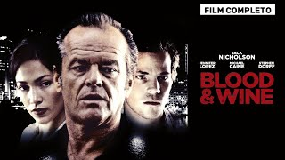 BLOOD & WINE - FILM COMPLETO ITALIANO